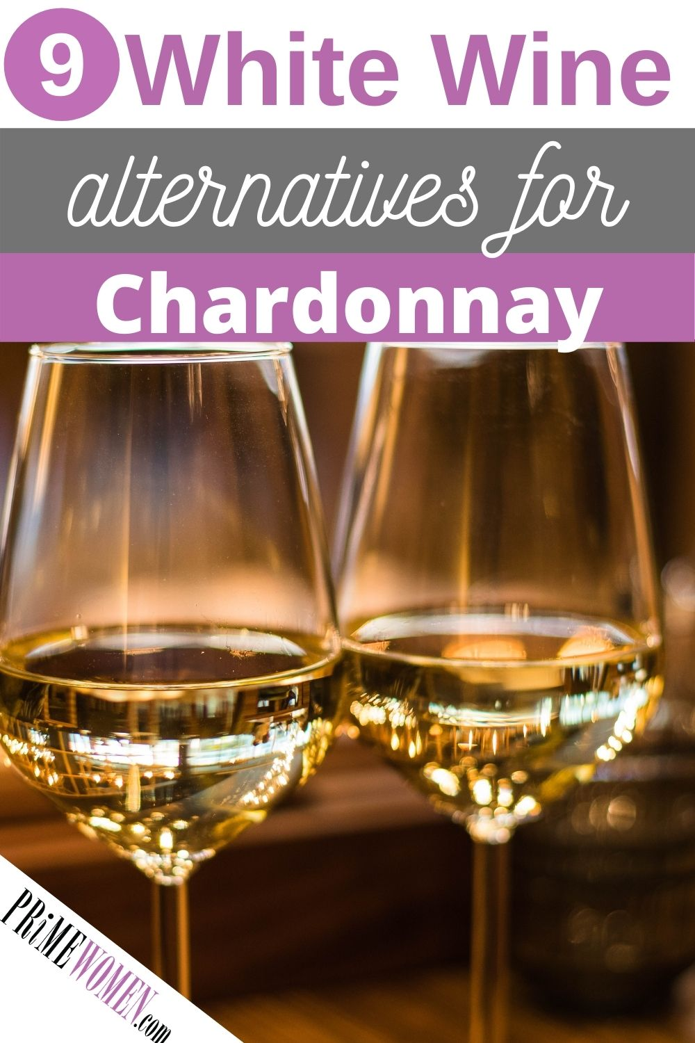 9 White Wine Alternatives for Chardonnay