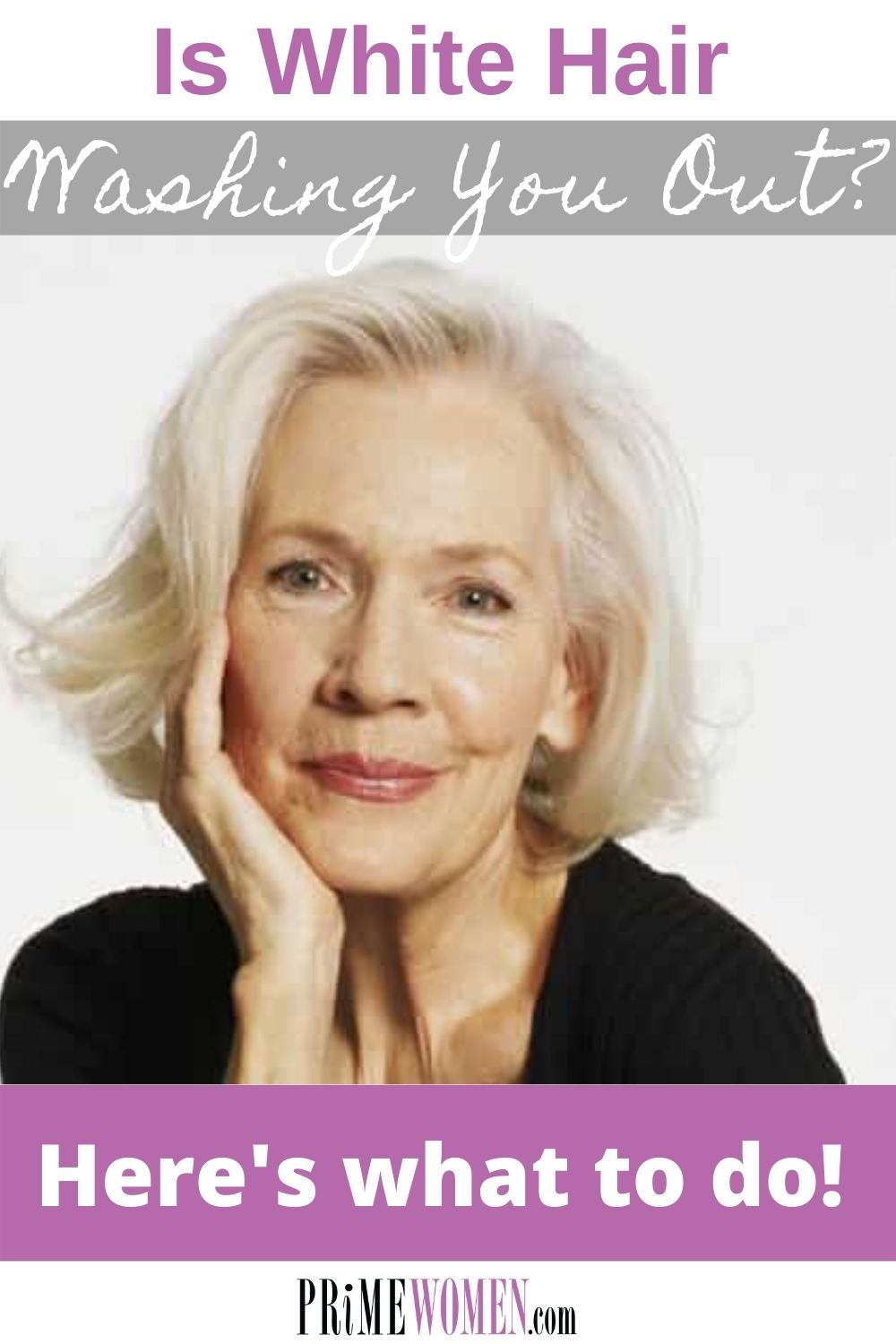 Is white hair washing you out_ Here's what you can do to fix it.
