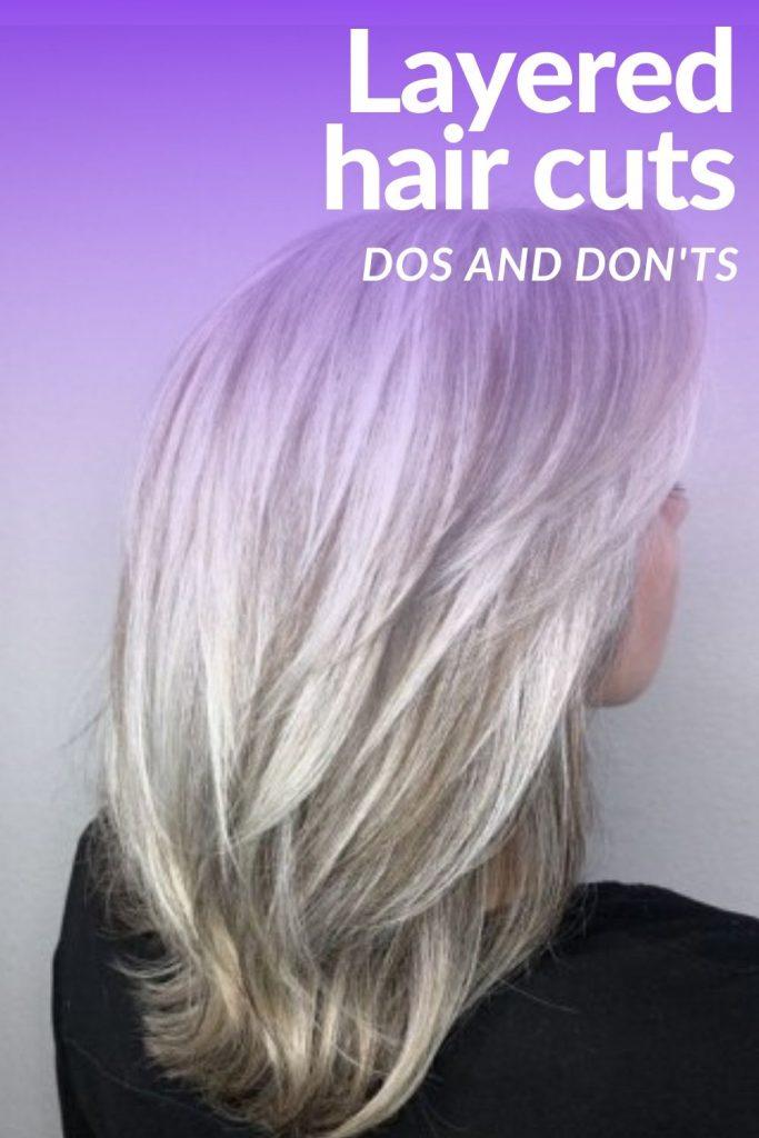 Layered Hair cuts dos and don'ts