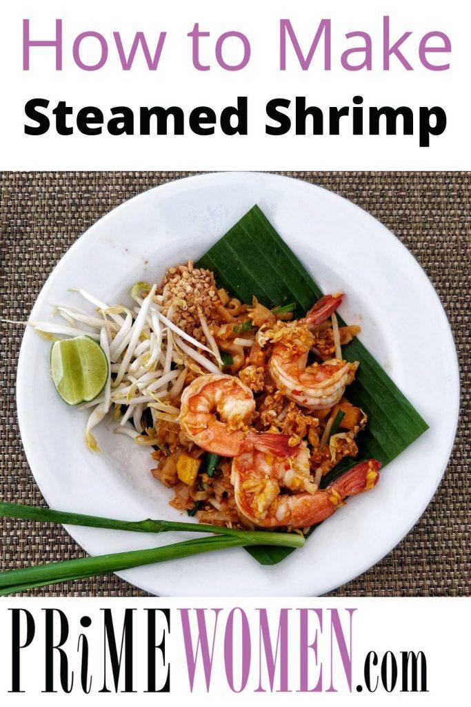 How to Make Steamed Shrimp