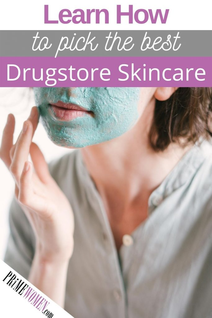 How to select the best drugstore skincare