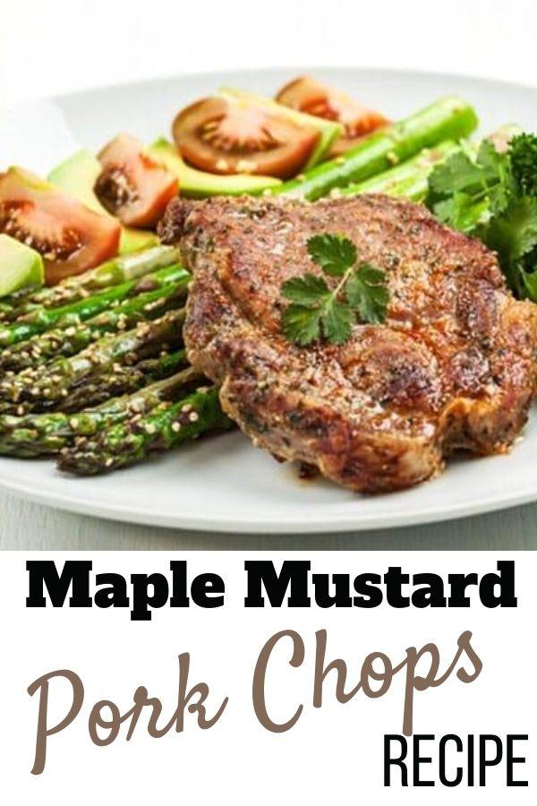 MAPLE MUSTARD PORK CHOPS Recipe