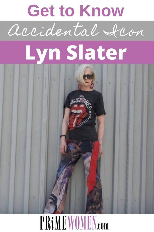Get to know Accidental Icon, Lyn Slater