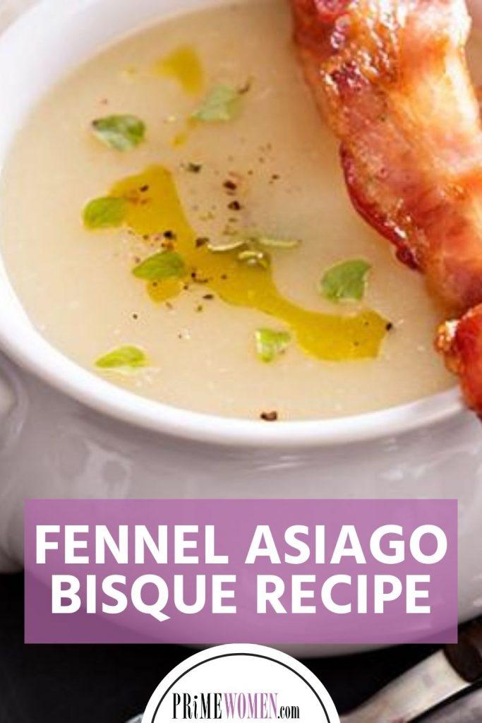 Fennel Asiago Bisque Recipe