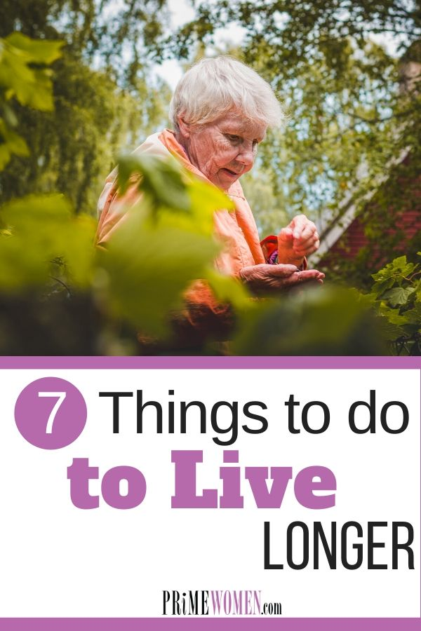 7 things to do to live longer
