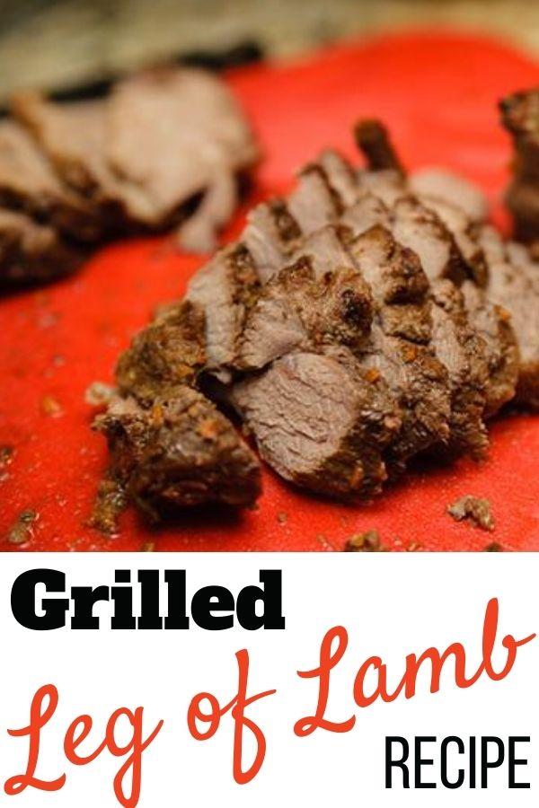 Grilled Leg of Lamb Recipe