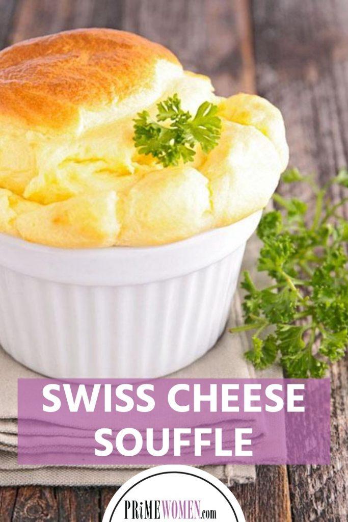 Swiss Cheese Souffle Recipe