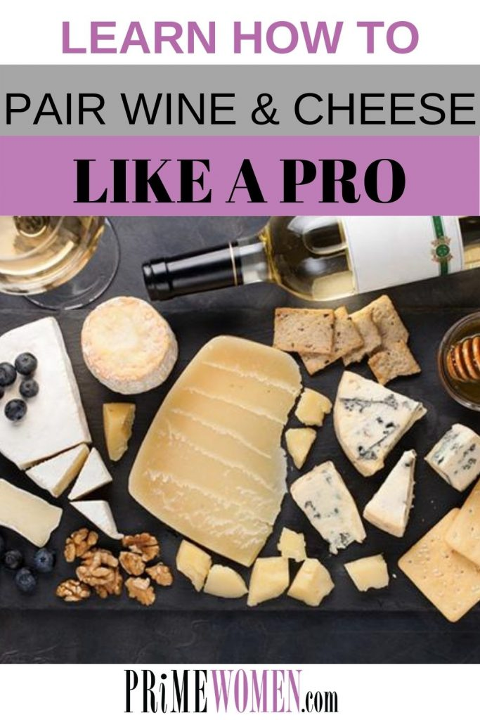 Learn how to pair wine and cheese like a pro