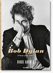 Bob Dylan: A Year and a Day by Daniel Kramer