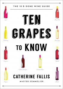 10 Grapes to Know by Catherine Fallis