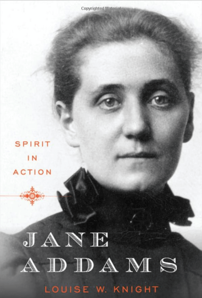 Jane Addams by Louise Knight