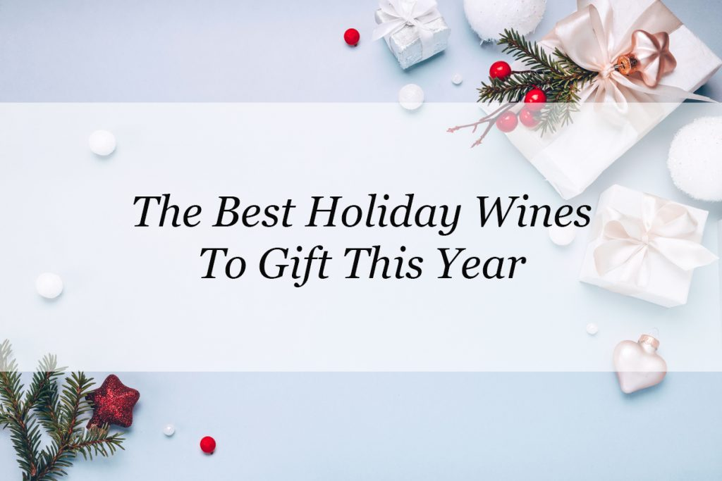 the best holiday wines