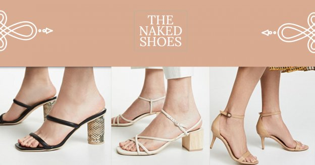 The Naked Shoe for Spring and Summer