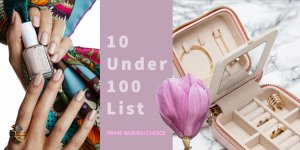 Spring Beauty and Fashion Top 10 Under $100