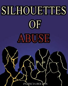 Silhouettes of Abuse by Patricia Bolton