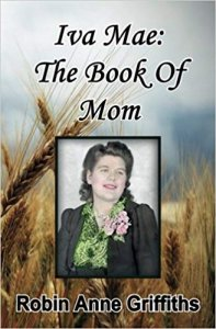 The Book of Mom by Robin Anne Griffiths