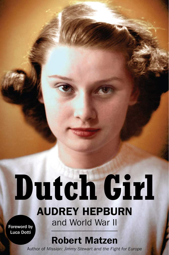 Dutch Girl Audrey Hepburn and World War II