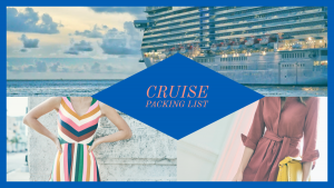 Cruise Packing List: All Aboard