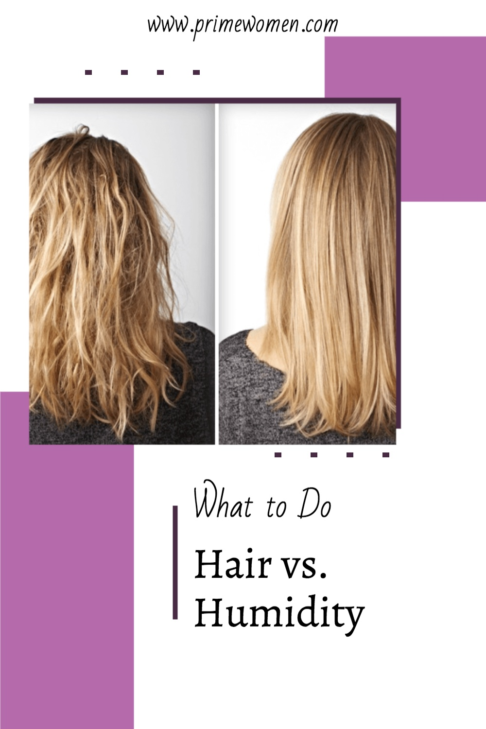 Hair-vs.-Humidity: What to do about it