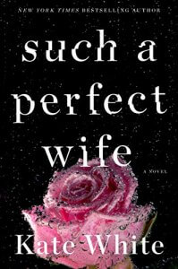Such a Pefect Wife