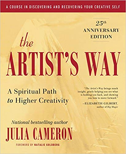The Artists Way 25th Anniversary Edition by Julia Cameron