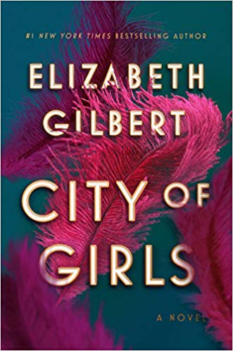 elizabeth gilbert city of girls