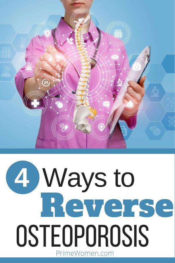 4 ways to reverse osteoporosis