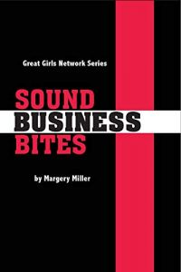 Sound Business Bites -The Great Girls Network Series Book 2 by Margery Miller.jpg