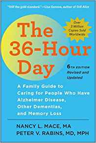 Books like this one were helpful for the author's family as they adjusted to caring for a family member with dementia