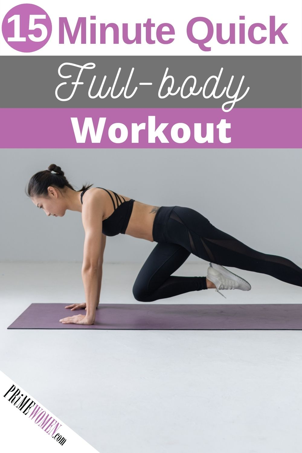 15 Minute Quick Full-body Workout
