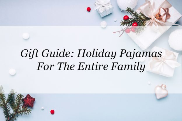 gift guide: holiday pajamas for the entire family