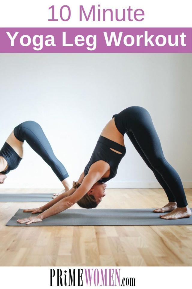 10 minute yoga leg workout