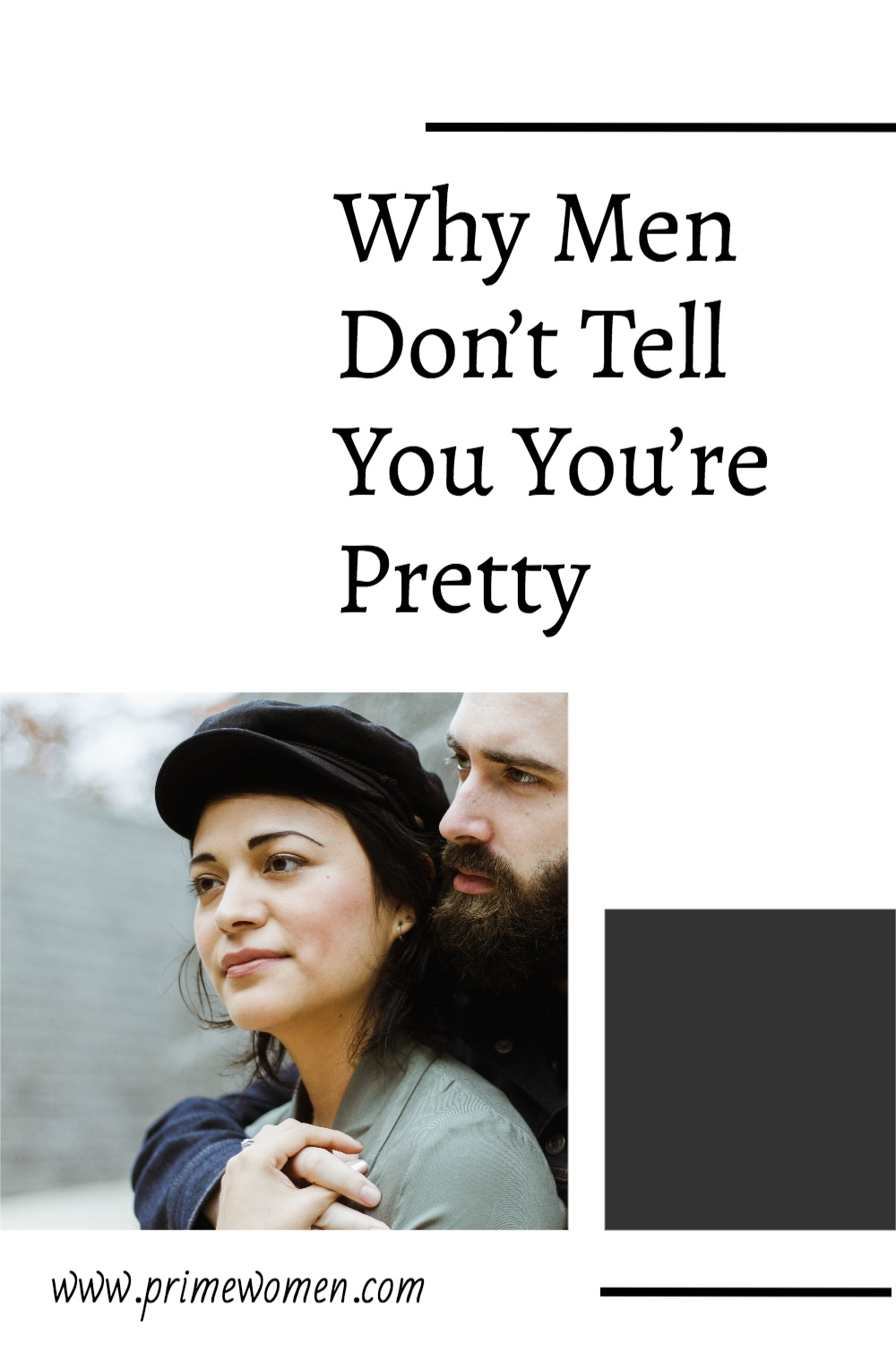 Why men don't tell you you're pretty