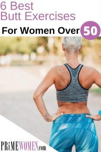 6 best butt exercises for women over 50