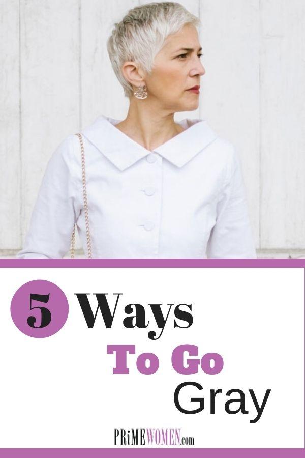 5 Ways to Go Gray