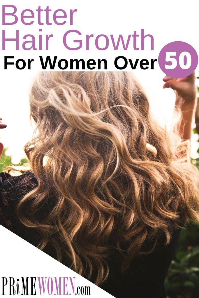 Better Hair Growth for Women Over 50