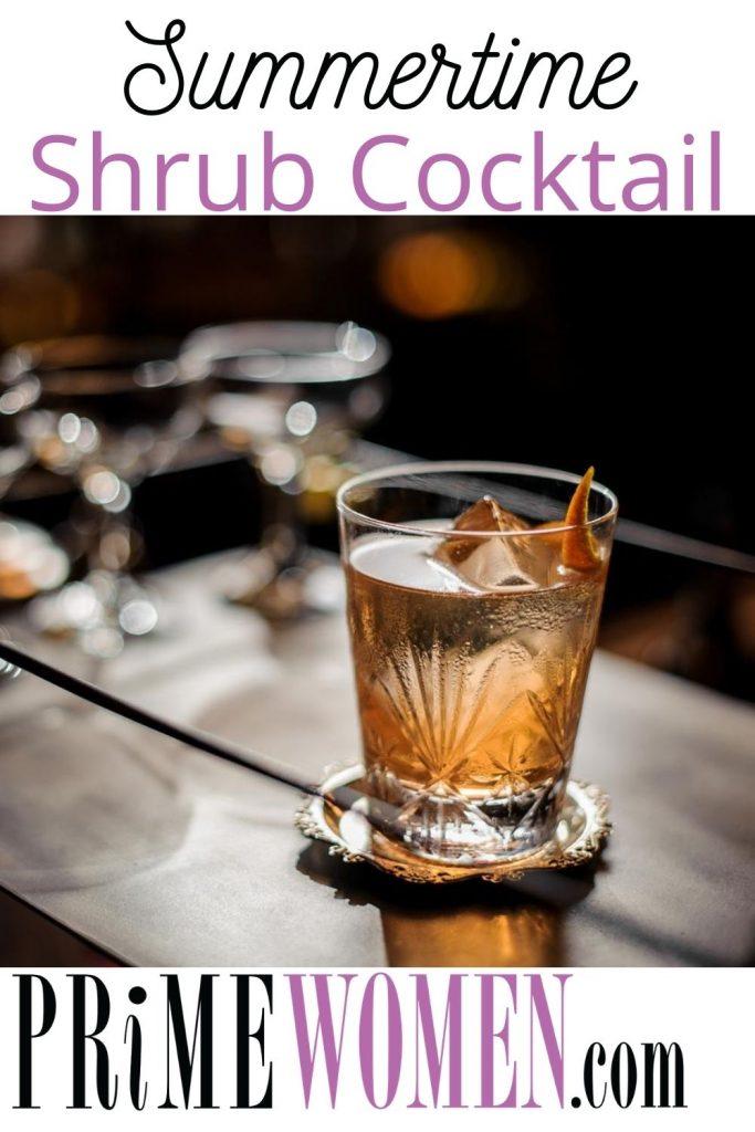 Summertime Shrub Cocktail Recipe