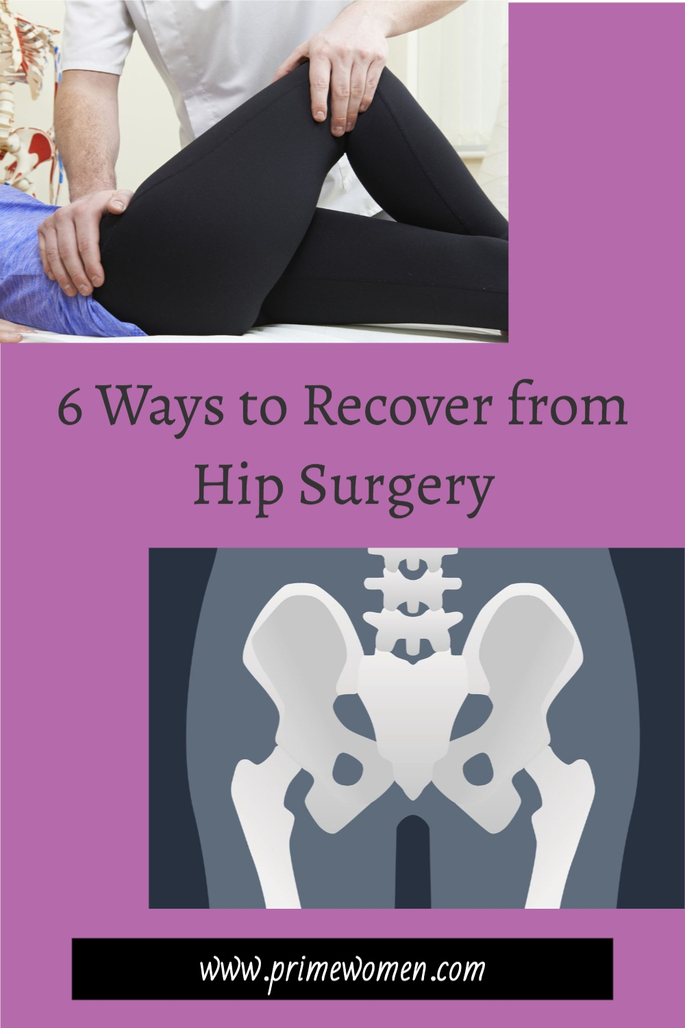 6 ways to recover from hip surgery