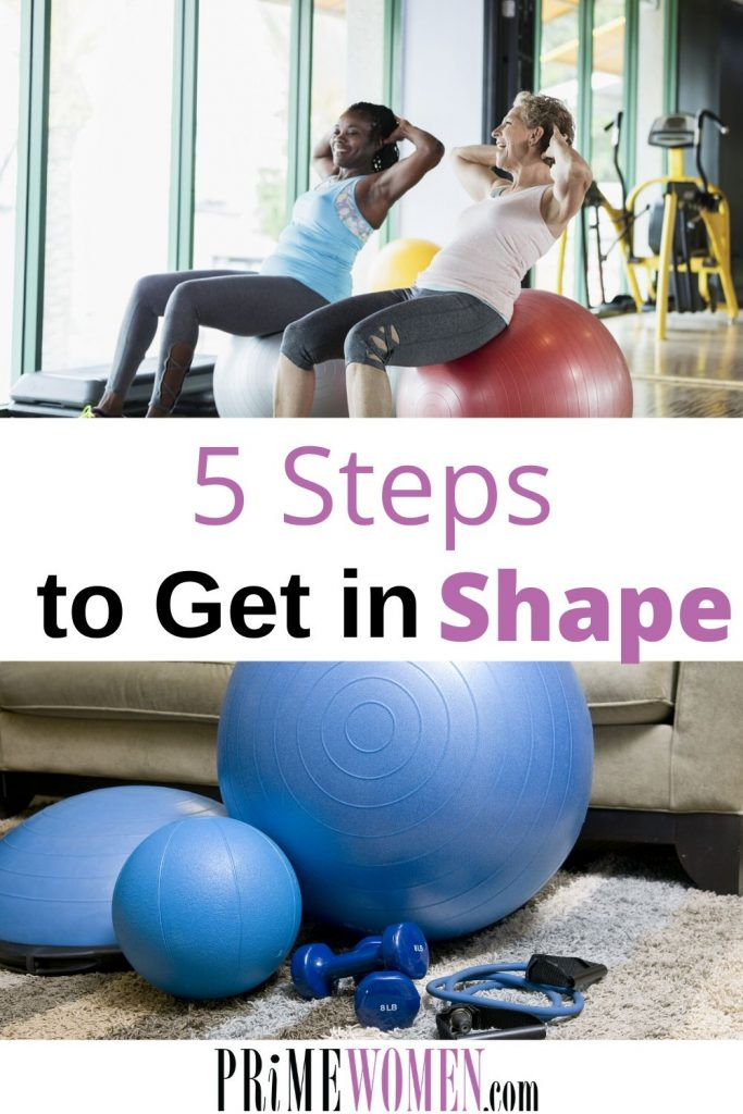 5 Steps to get in shape