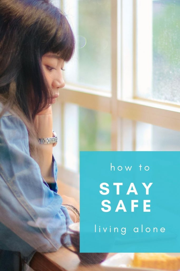 How to stay safe living alone