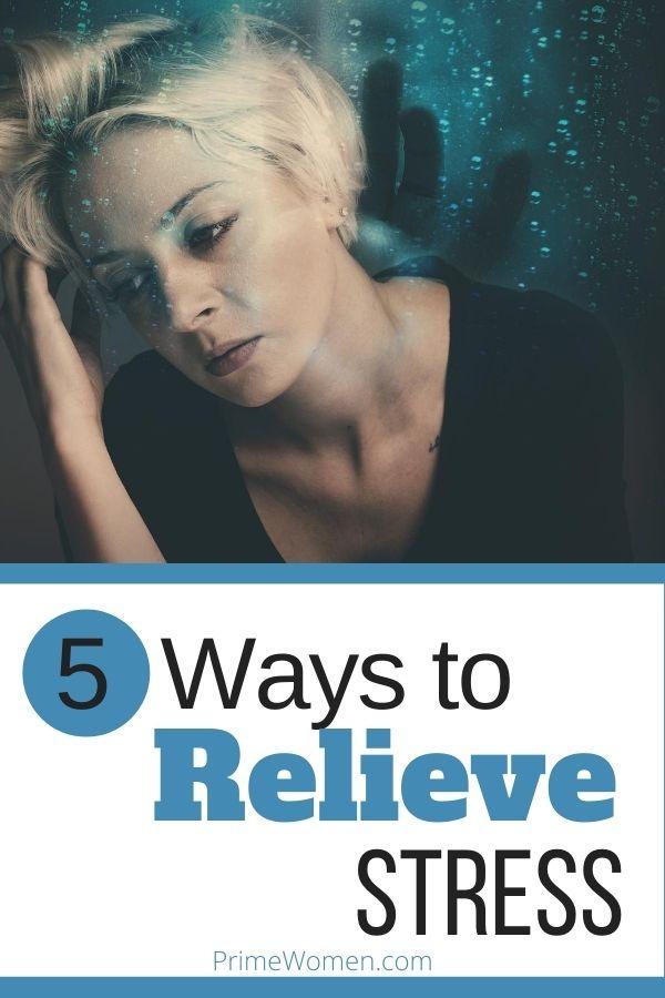 5 ways to relieve stress