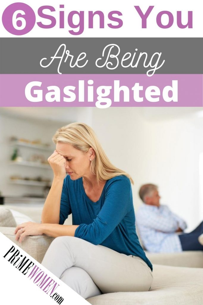 6 Signs you are being gaslighted