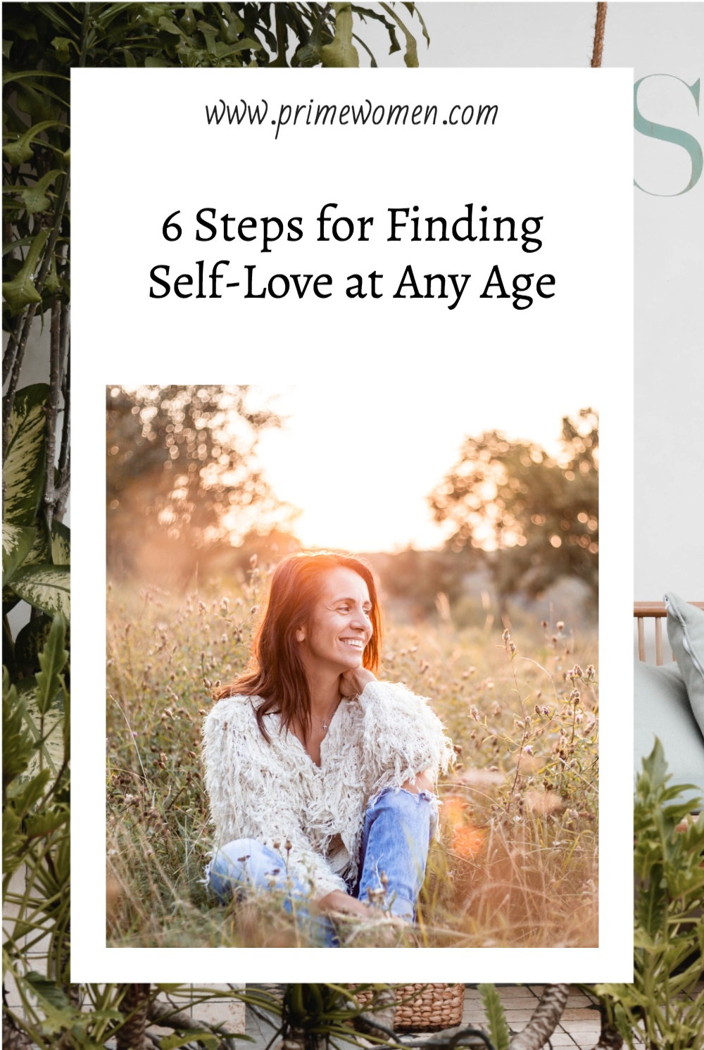 6 Steps for finding self love at any age.