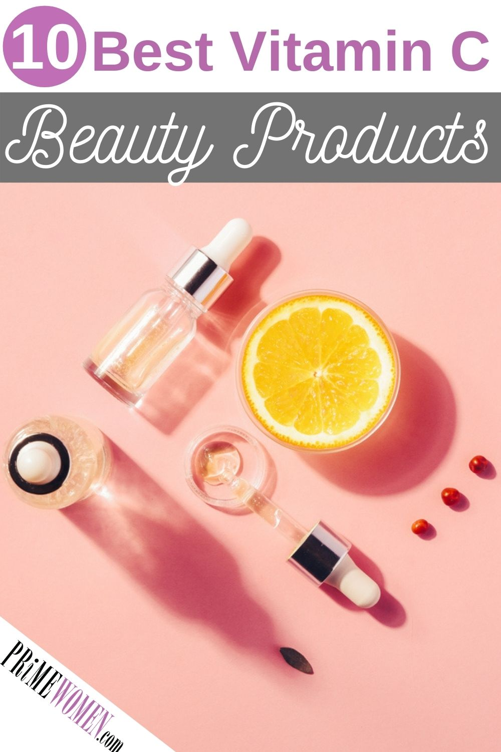 10 Best Vitamin C Beauty Products