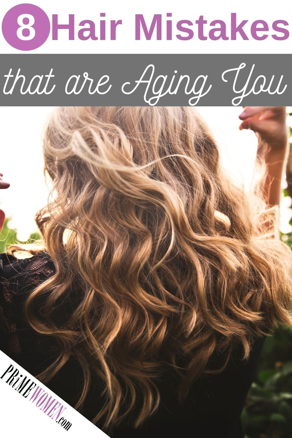8 Hair Mistakes that are Aging You