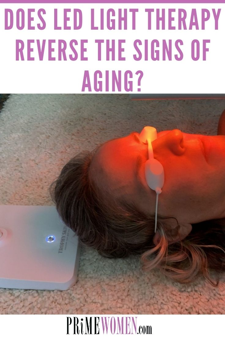 DOES LED LIGHT THERAPY REVERSE THE SIGNS OF AGING_