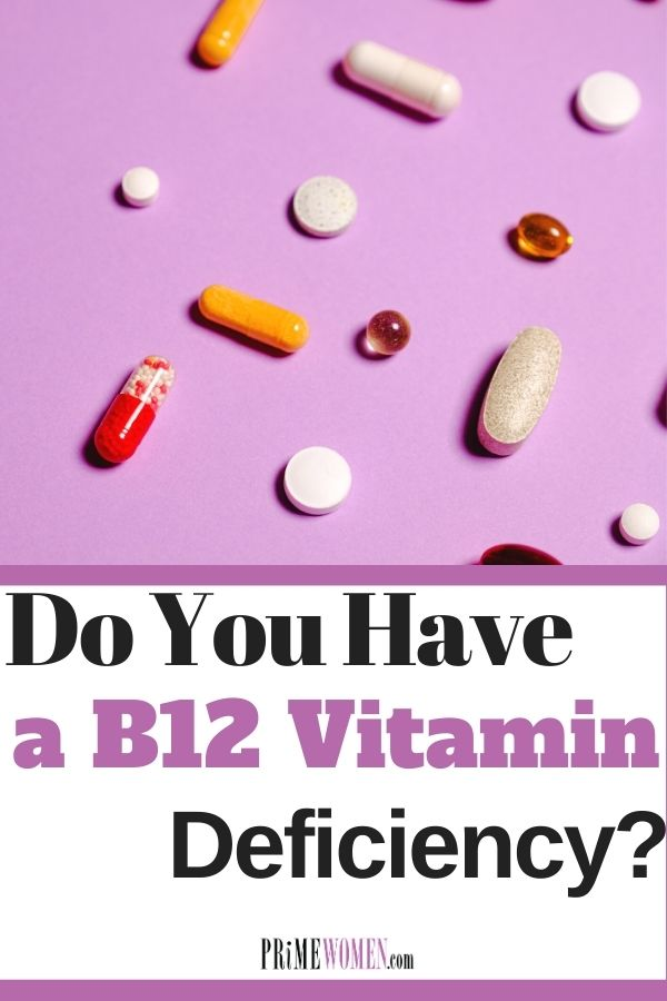 Do you have a B12 vitamin deficiency_