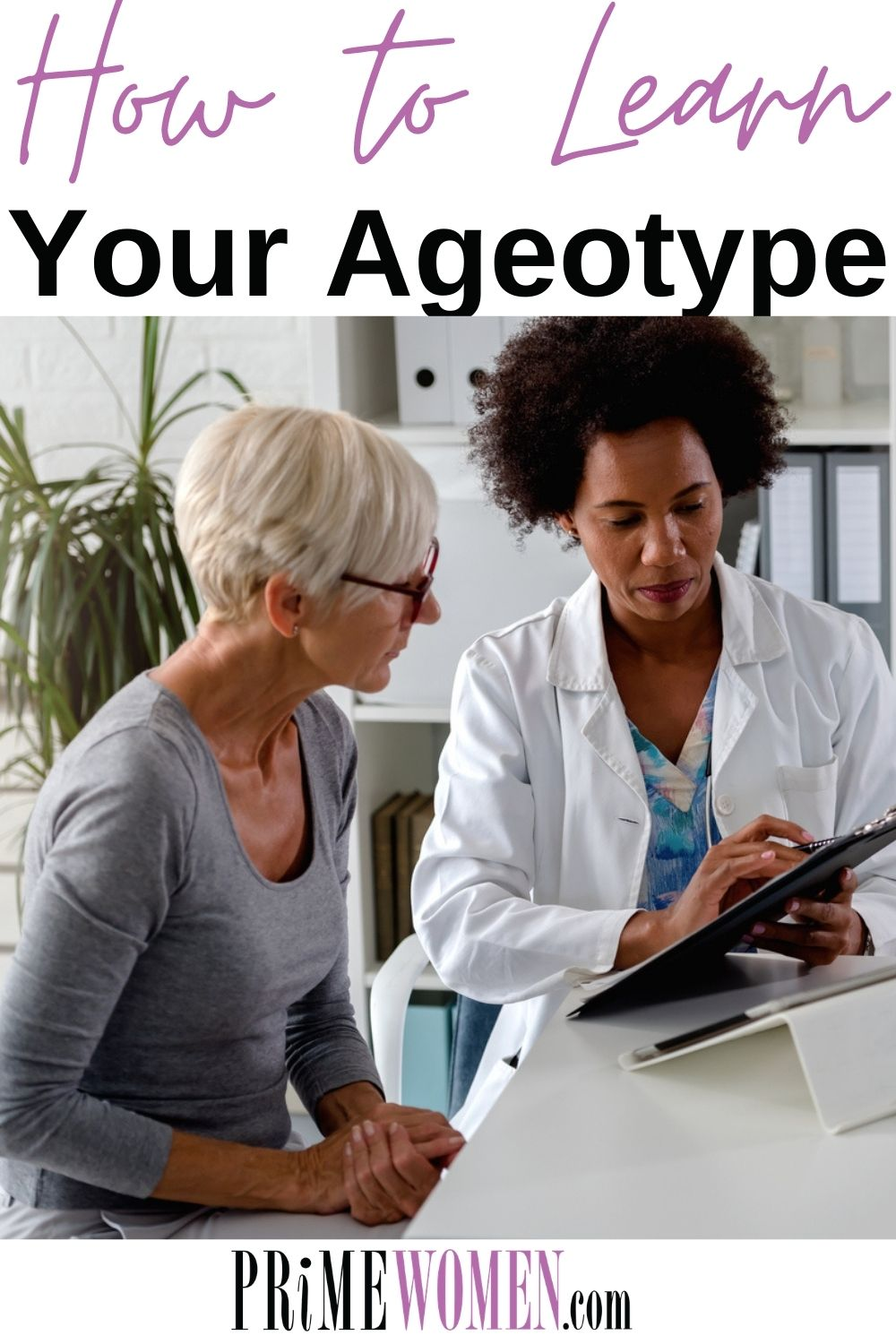 How to Learn Your Ageotype
