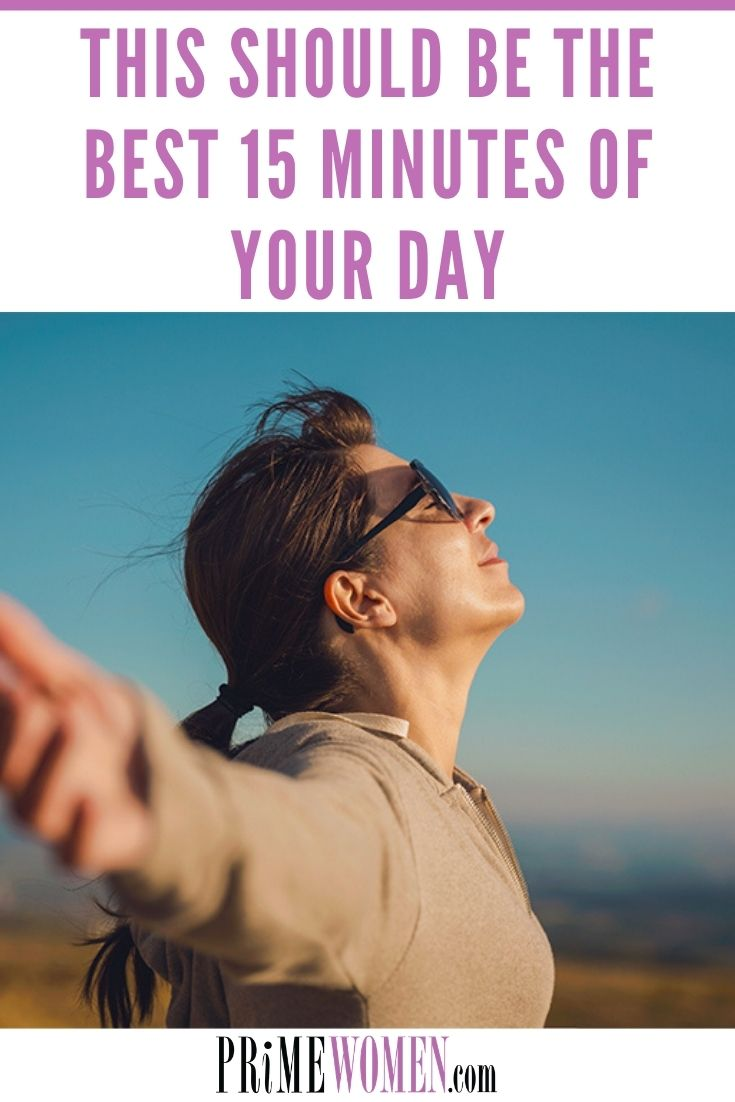 THE BEST 15 MINUTES OF YOUR DAY