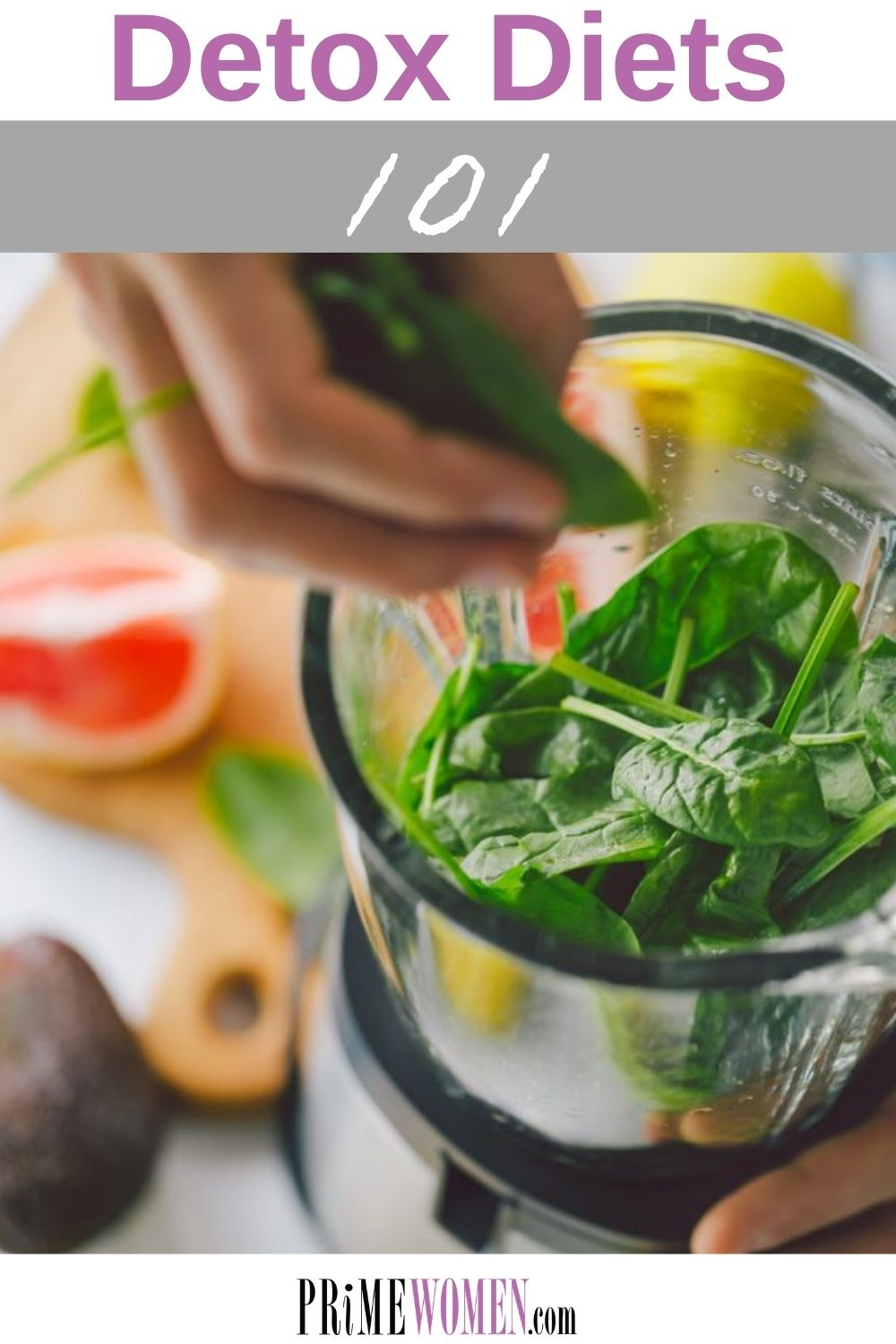 Detox Diets 101 - Everything you need to know about detox diets, including whether or not they work.